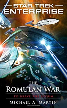 Star Trek: Enterprise: The Romulan War: To Brave the Storm 9781451607154