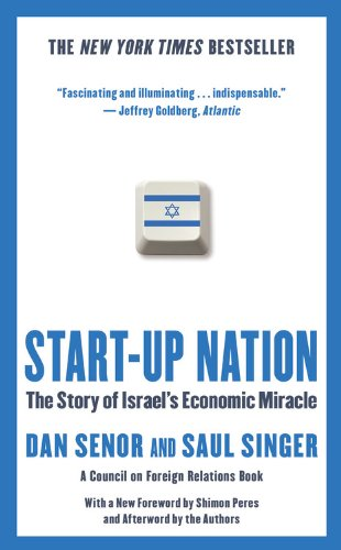 Start-Up Nation: The Story of Israel's Economic Miracle 9781455502394