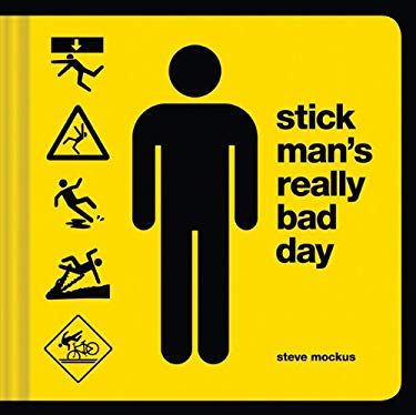 Stick Man's Really Bad Day 9781452111544