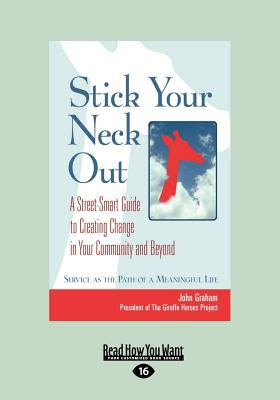 Stick Your Neck Out (Large Print 16pt) 9781458756626