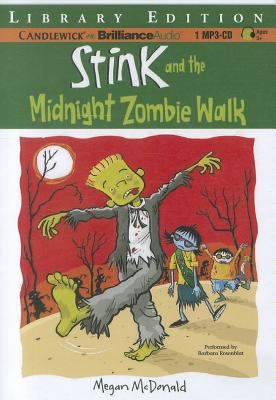 Stink and the Midnight Zombie Walk 9781455852277