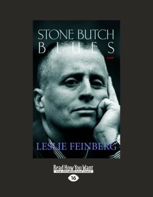 Stone Butch Blues: A Novel (Large Print 16pt) 9781459608450