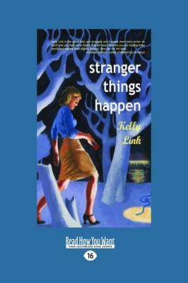 Stranger Things Happen (Large Print 16pt) 9781458725271