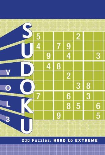 Sudoku, Volume 3: 200 Puzzles: Hard to Extreme 9781452101743