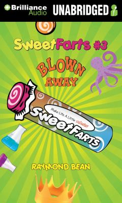 Sweet Farts #3: Blown Away 9781455877140