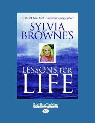 Sylvia Browne's Lessons for Life (Easyread Large Edition) 9781458746092