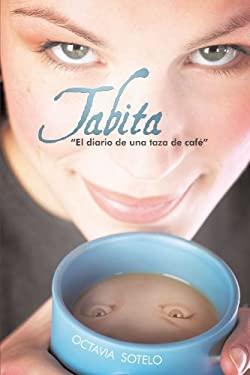 """Tabita """" El Diario de Una Taza de Cafe"""""""