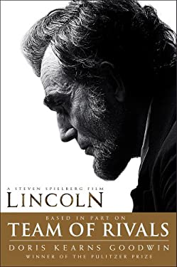 Team of Rivals: The Political Genius of Abraham Lincoln 9781451688092