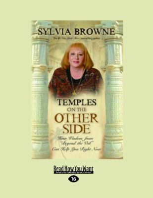 Temples on the Other Side: How Wisdom from ''Beyond the Veil'' Can Help You Right Now