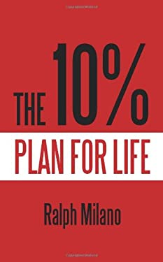 The 10% Plan for Life 9781450210546