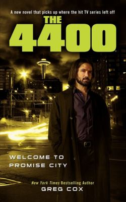 The 4400: Welcome to Promise City 9781451628142