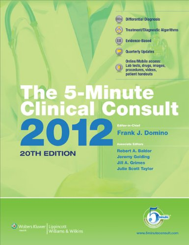 The 5-Minute Clinical Consult 2012: Standard W/ Web Acess