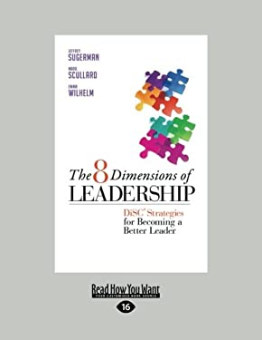 The 8 Dimensions of Leadership (1 Volume Set): Disc Strategies for Becoming a Better Leader 9781459626560