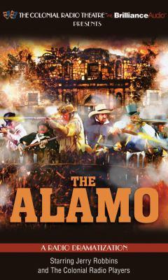 The Alamo: A Radio Dramatization 9781455852475