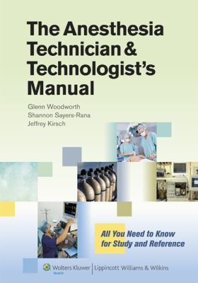 The Anesthesia Technician and Technologist's Manual