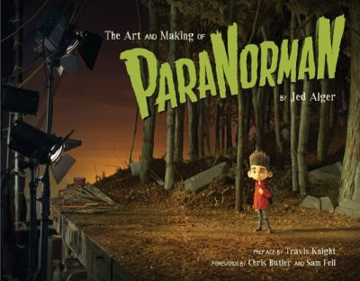 The Art and Making of Paranorman 9781452110929
