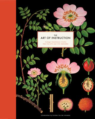 The Art of Instruction: Vintage Educational Charts from the 19th and 20th Centuries 9781452101118