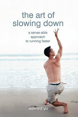 The Art of Slowing Down 9781450741583