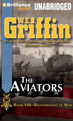 The Aviators: Book Eight of the Brotherhood of War Series 9781455850792