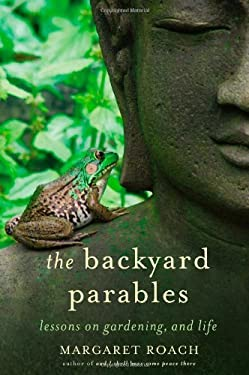 The Backyard Parables 9781455501984
