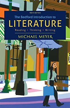 The Bedford Introduction to Literature: Reading, Thinking, Writing 9781457608278