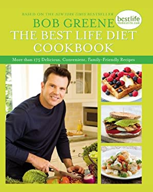 The Best Life Diet Cookbook: More Than 175 Delicious, Convenient, Family-Friend 9781451697476