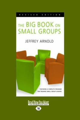 The Big Book on Small Groups (Large Print 16pt) 9781458755216