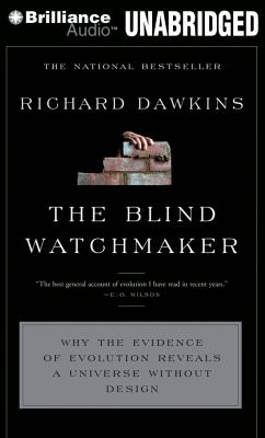 The Blind Watchmaker: Why the Evidence of Evolution Reveals a Universe Without Design 9781455848157
