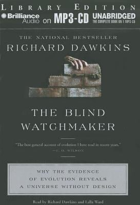 The Blind Watchmaker: Why the Evidence of Evolution Reveals a Universe Without Design 9781455848164