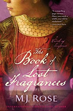 The Book of Lost Fragrances: A Novel of Suspense 9781451621488