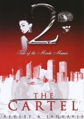 The Cartel 2: Tale of the Murda Mamas 9781455163892