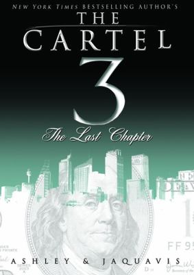 The Cartel 3: The Last Chapter 9781455164110