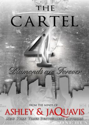 The Cartel 4: Diamonds Are Forever 9781455164325