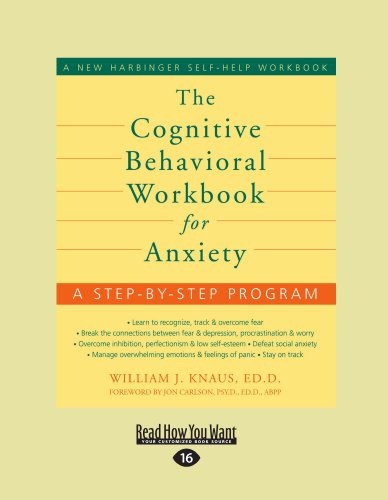 The Cognitive Behavioral Workbook for Anxiety 9781458766243
