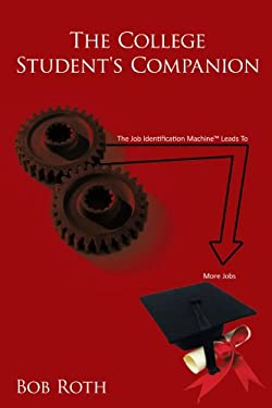 The College Student's Companion 9781456799854