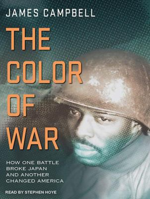 The Color of War: How One Battle Broke Japan and Another Changed America 9781452607375