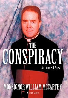 The Conspiracy: An Innocent Priest 9781450239653