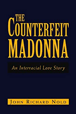 The Counterfeit Madonna 9781453566602