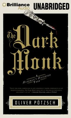 The Dark Monk: A Hangman's Daughter Tale 9781455867233