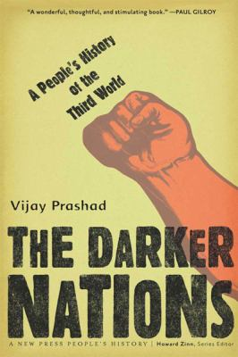 The Darker Nations: A People's History of the Third World (Large Print 16pt) 9781458781178