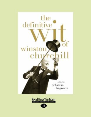 The Definitive Wit of Winston Churchill: The Secret History of the Fastball and the Improbable Search for the Fastest Pitcher of All Time 9781458759726