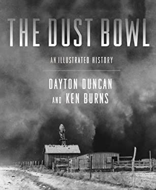 The Dust Bowl: An Illustrated History 9781452107943