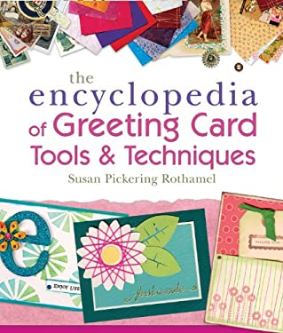 The Encyclopedia of Greeting Card Tools & Techniques 9781454701217