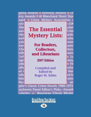 The Essential Mystery Lists: For Readers, Collectors, and Librarians (Large Print 16pt)