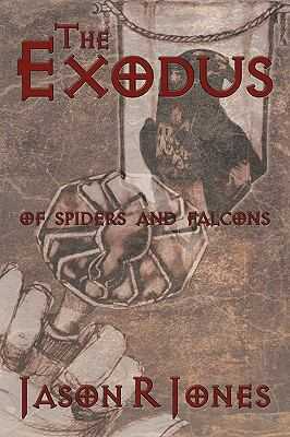 The Exodus: Of Spiders and Falcons