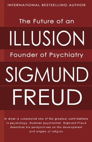 The Future of an Illusion 9781451537147