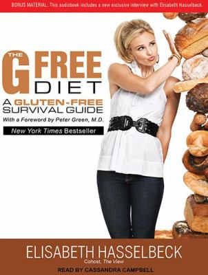 The G-Free Diet: A Gluten-Free Survival Guide 9781452632445