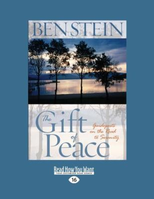 The Gift of Peace: Guideposts on the Road to Serenity 9781458776617