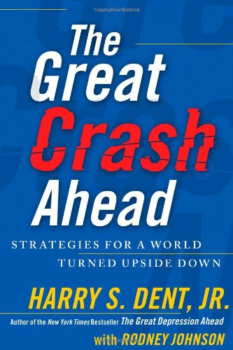 The Great Crash Ahead: Strategies for a World Turned Upside Down 9781451641547