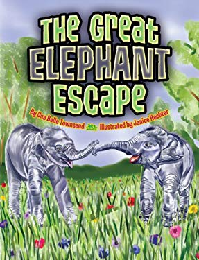 The Great Elephant Escape 9781455615827